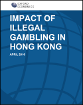 Impact of illegal gambling in Hong Kong