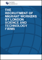 The recruitment of migrant workers by London science and technology firms