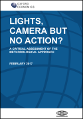 Lights, Camera, but No Action?