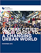 Global Cities: Your Guide to a Changing Urban World