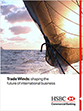 Trade Winds: Shaping the future of international business