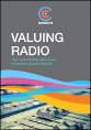 Valuing Radio: How commercial radio drives economic value for the UK