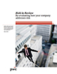 Risk in review: Evaluating how your company addresses risk
