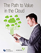 The Path to Value in the Cloud